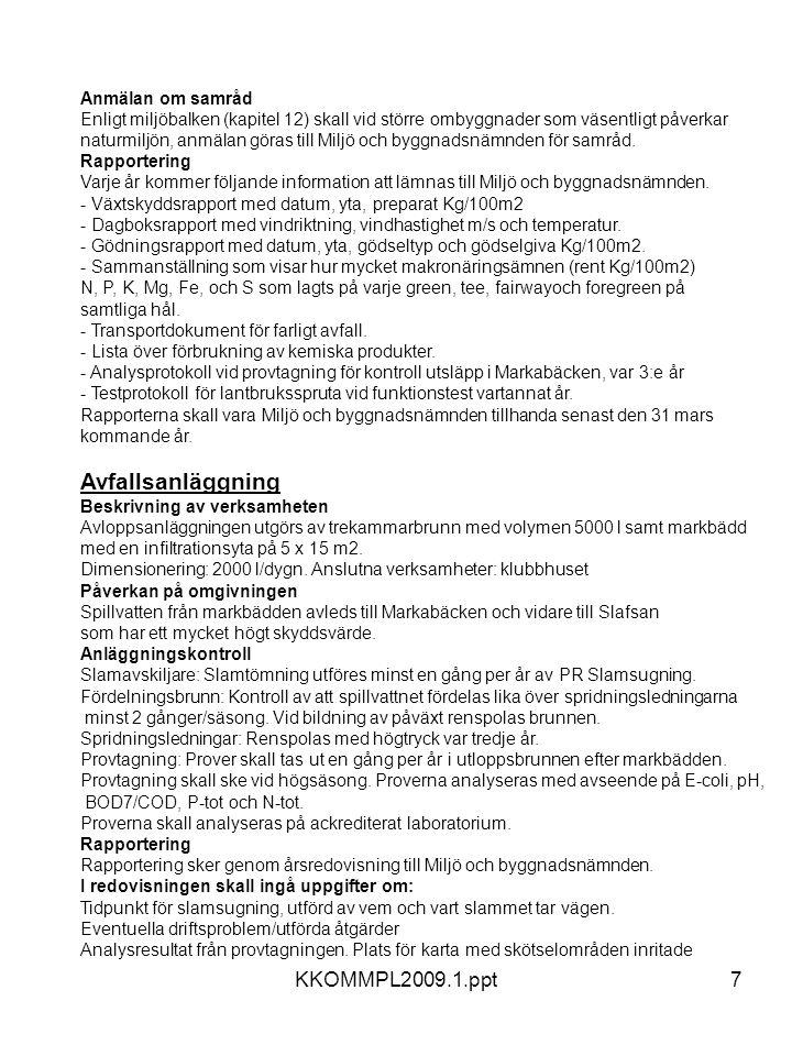 Avfallsanläggning KKOMMPL2009.1.ppt Anmälan om samråd