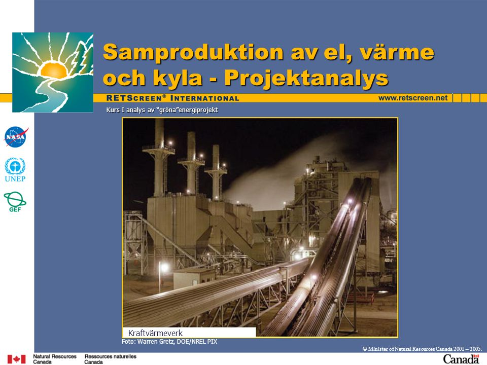 Samproduktion av el, värme och kyla - Projektanalys