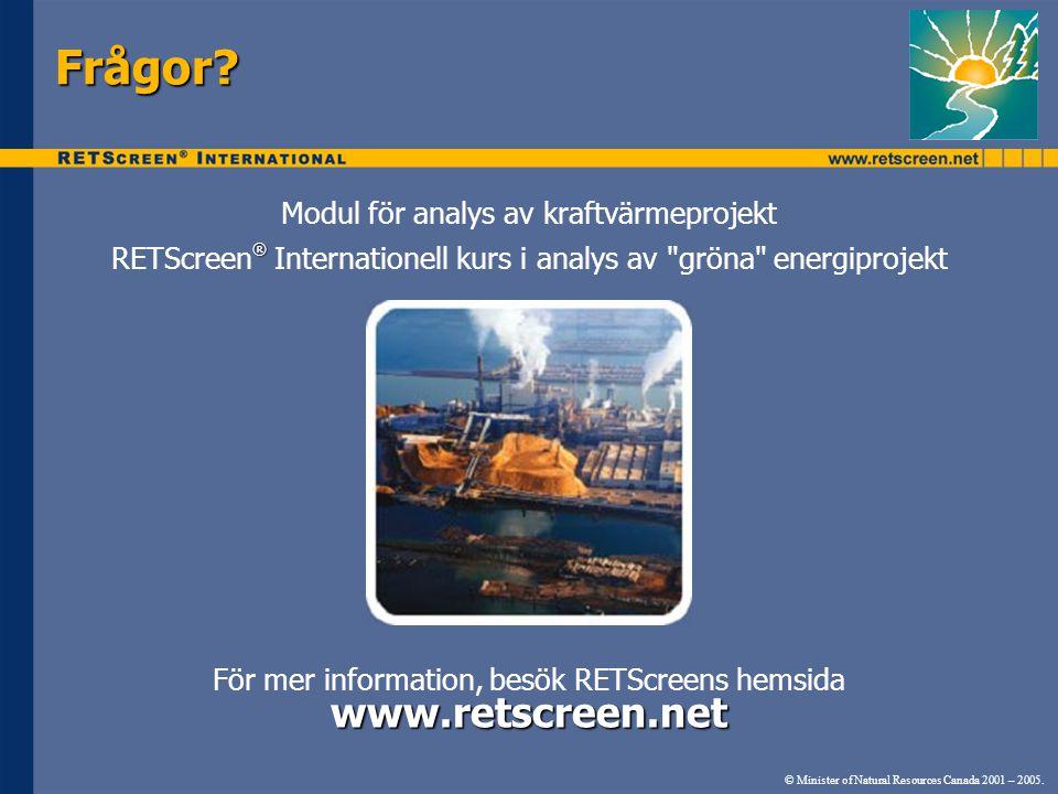 Frågor www.retscreen.net Modul för analys av kraftvärmeprojekt