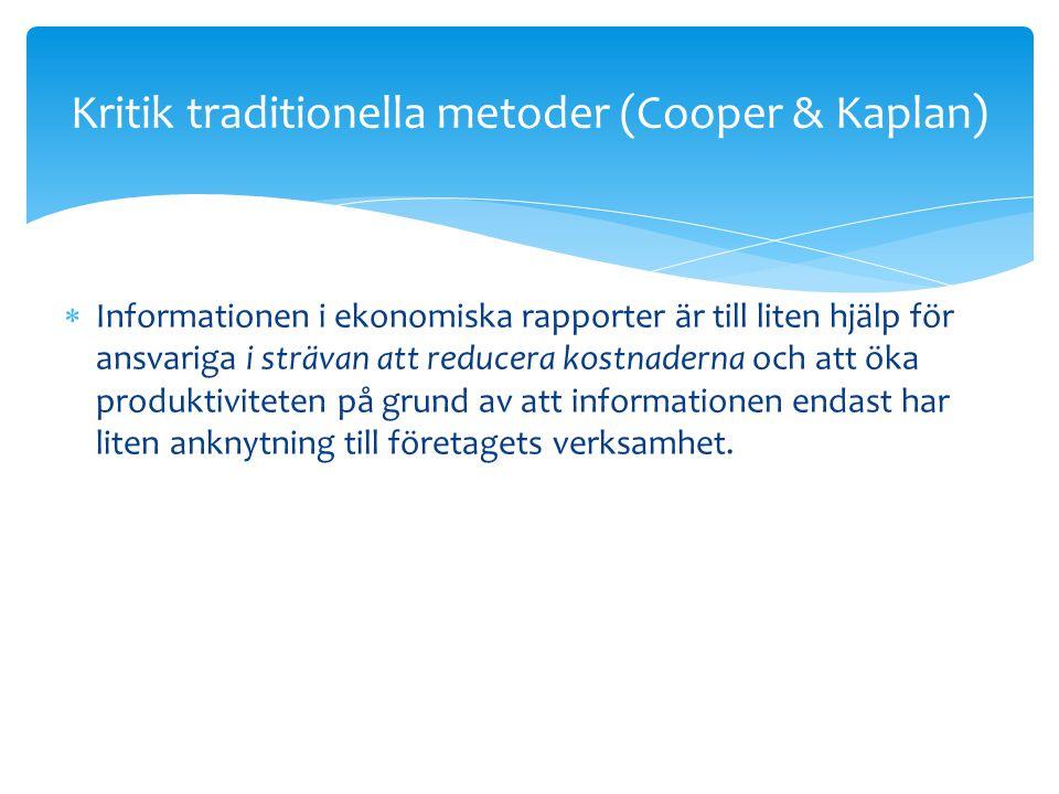 Kritik traditionella metoder (Cooper & Kaplan)