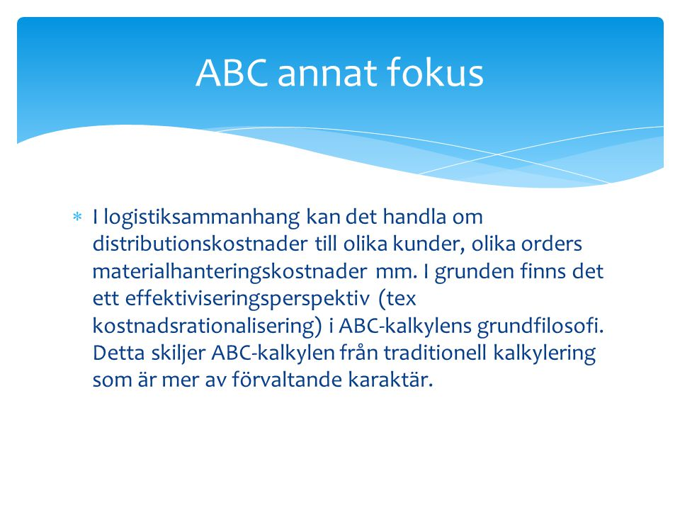 ABC annat fokus