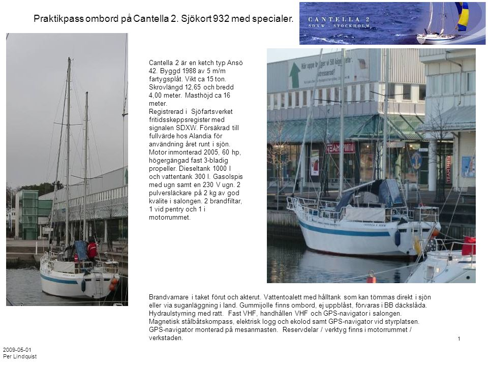 Praktikpass ombord på Cantella 2. Sjökort 932 med specialer.