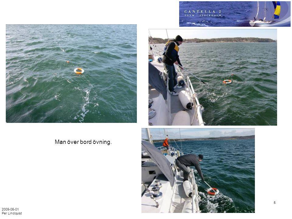 Man över bord övning. 2009-05-01 Per Lindquist