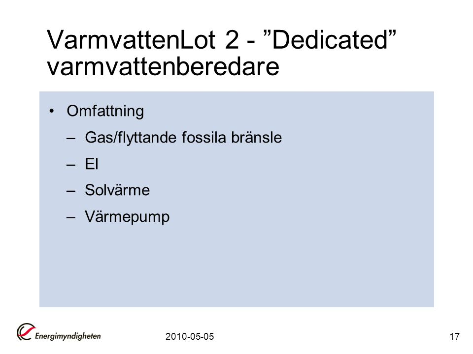 VarmvattenLot 2 - Dedicated varmvattenberedare