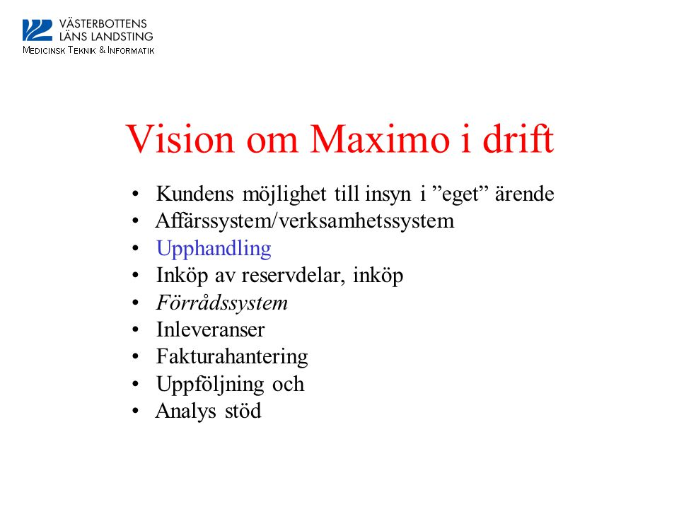 Vision om Maximo i drift