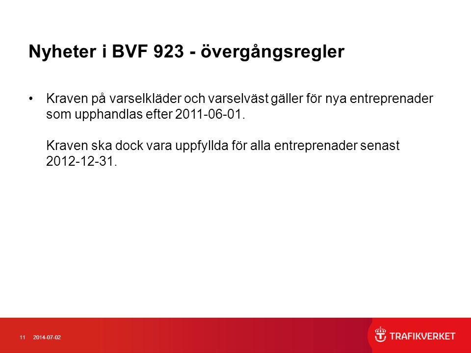 Nyheter i BVF 923 - övergångsregler