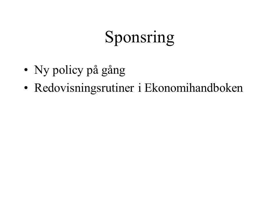 Sponsring Ny policy på gång Redovisningsrutiner i Ekonomihandboken