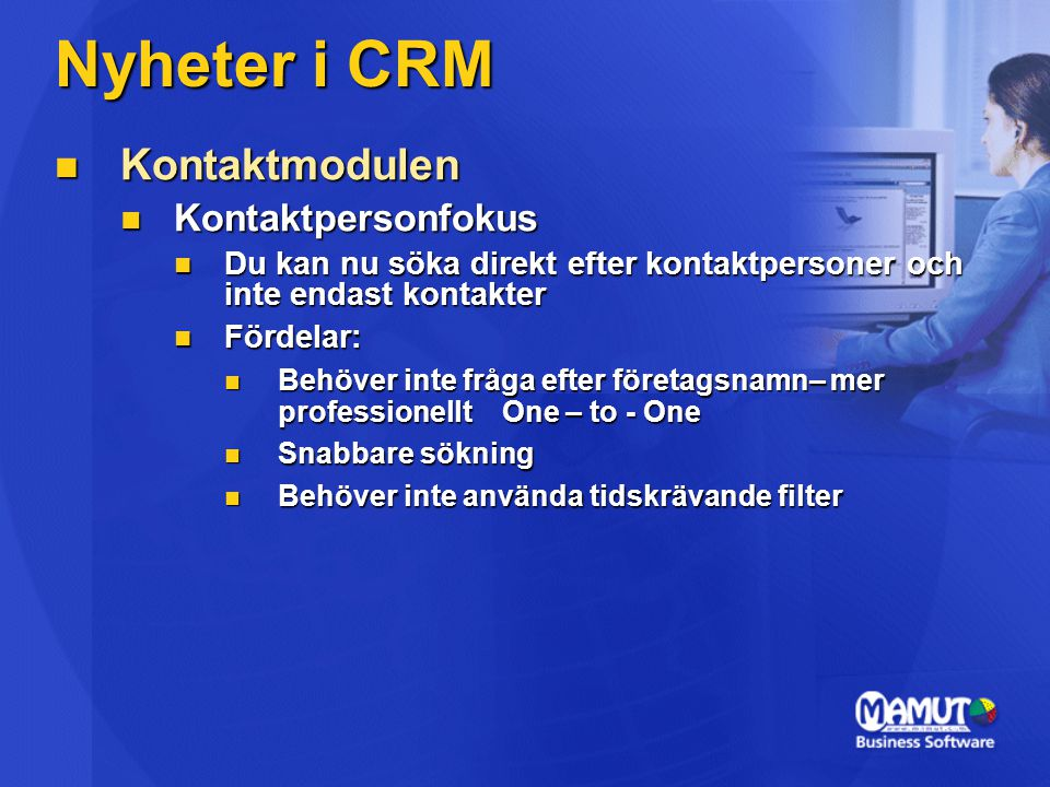Nyheter i CRM Kontaktmodulen Kontaktpersonfokus
