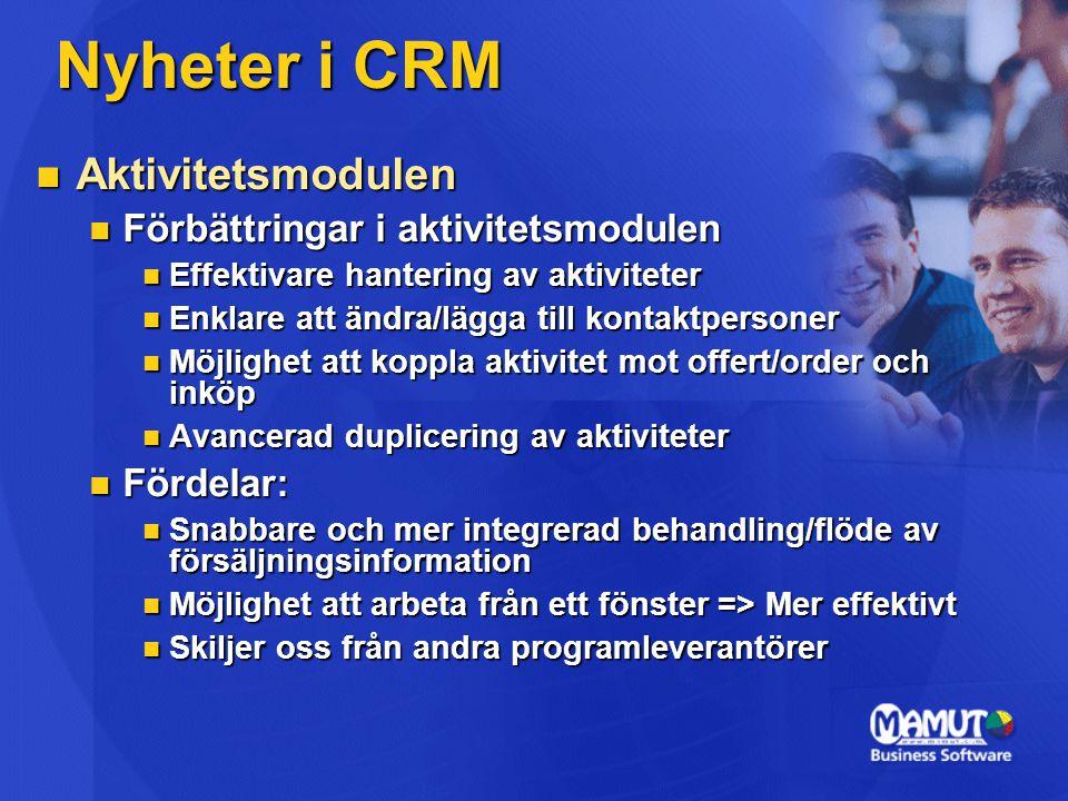 Nyheter i CRM Aktivitetsmodulen Förbättringar i aktivitetsmodulen