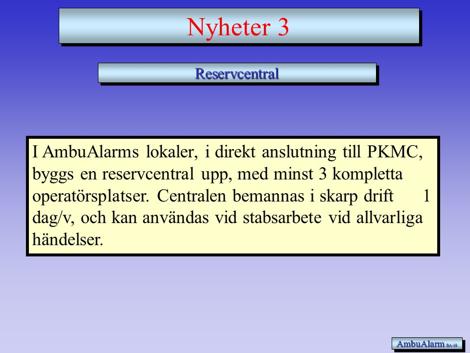 Nyheter 3 Reservcentral.