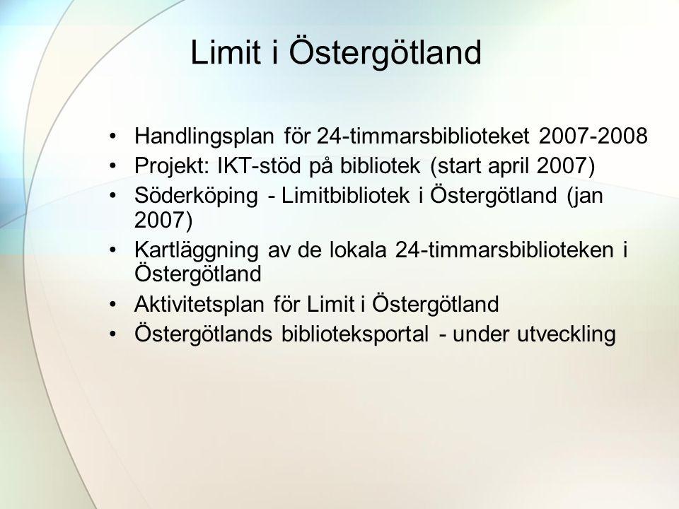 Limit i Östergötland Handlingsplan för 24-timmarsbiblioteket 2007-2008