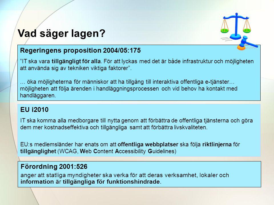 Vad säger lagen Regeringens proposition 2004/05:175 EU i2010