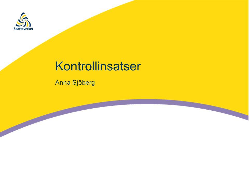 Kontrollinsatser Anna Sjöberg