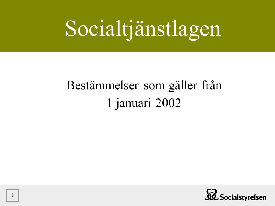 Bestämmelser som gäller från 1 januari 2002