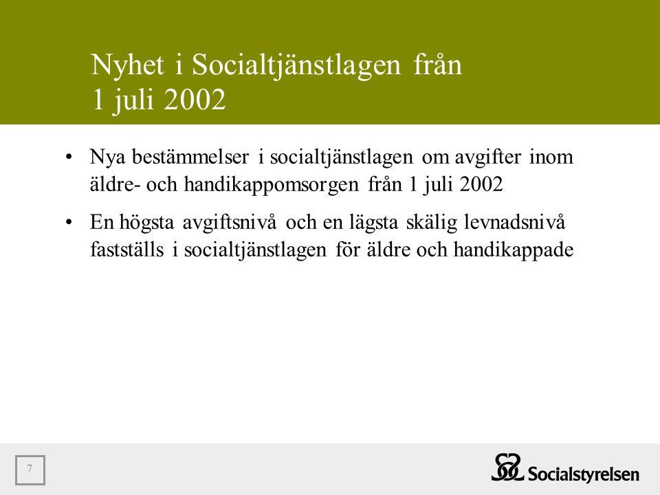 Nyhet i Socialtjänstlagen från 1 juli 2002