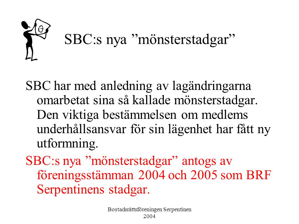 SBC:s nya mönsterstadgar