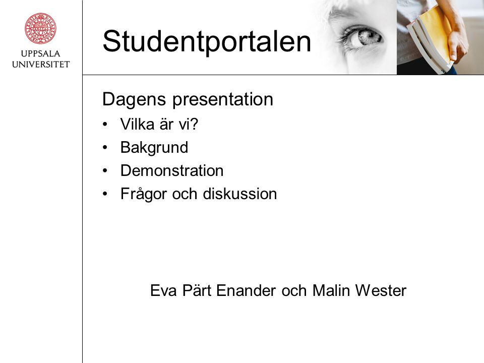 Eva Pärt Enander och Malin Wester