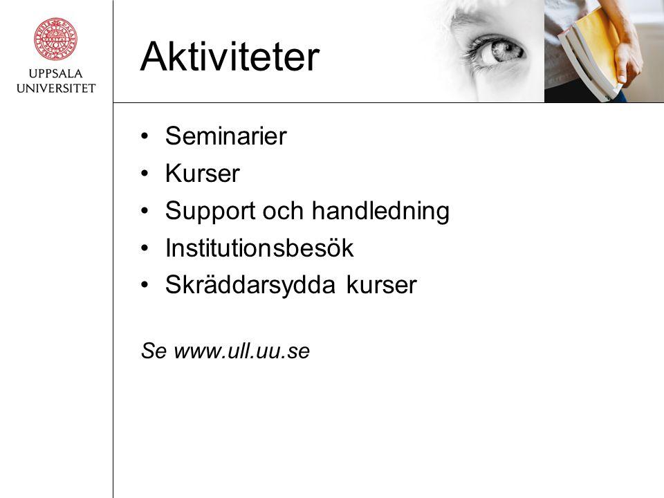 Aktiviteter Seminarier Kurser Support och handledning