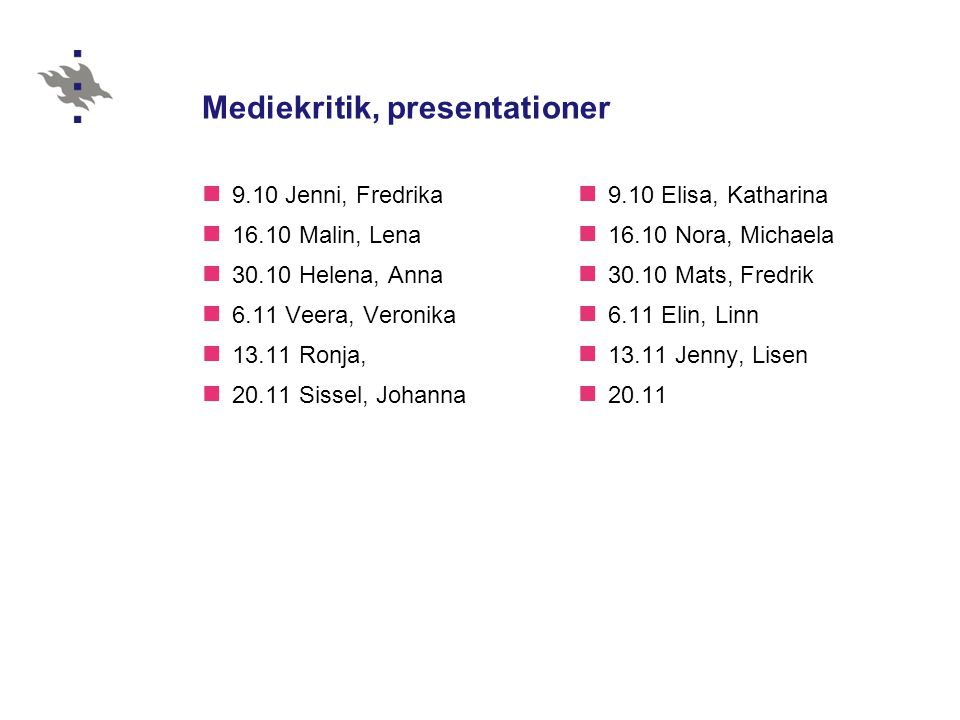 Mediekritik, presentationer