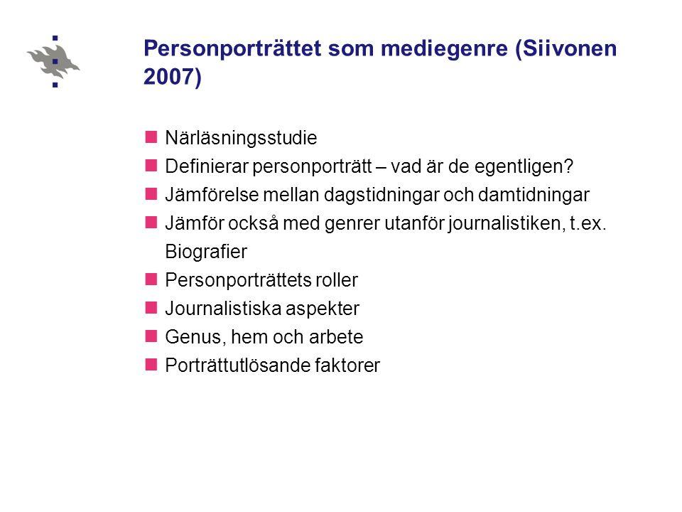 Personporträttet som mediegenre (Siivonen 2007)