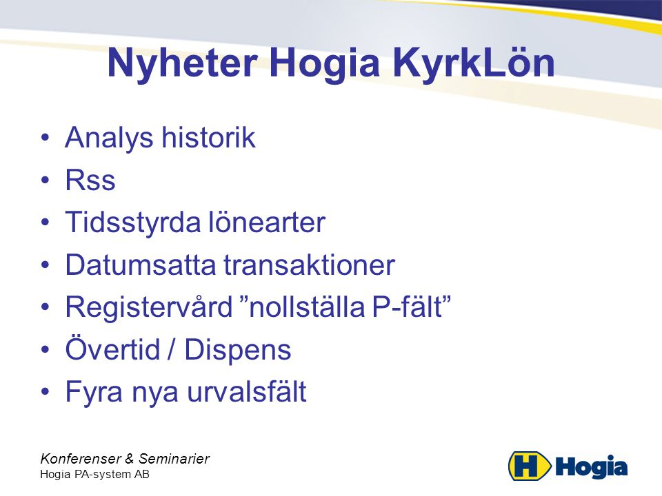 Nyheter Hogia KyrkLön Analys historik Rss Tidsstyrda lönearter