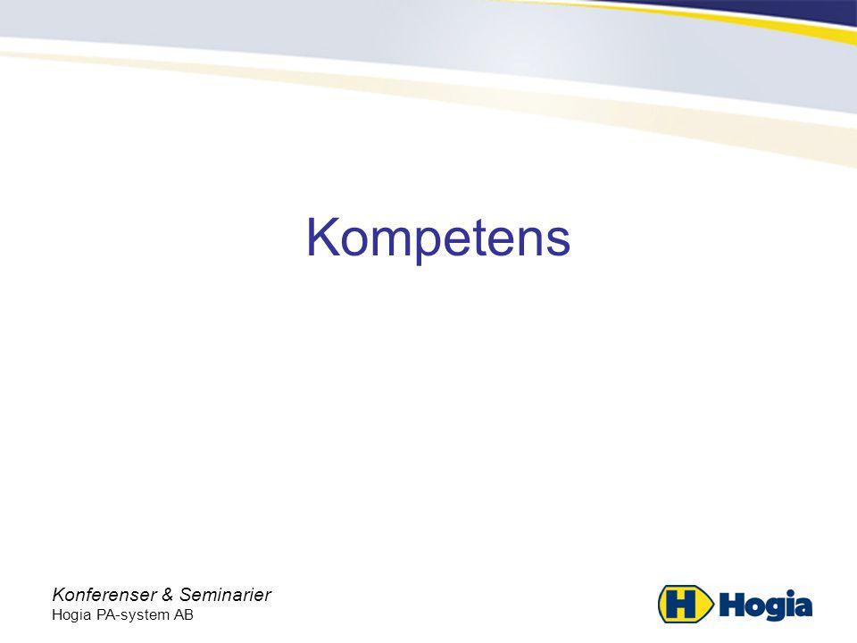 Kompetens Konferenser & Seminarier Hogia PA-system AB