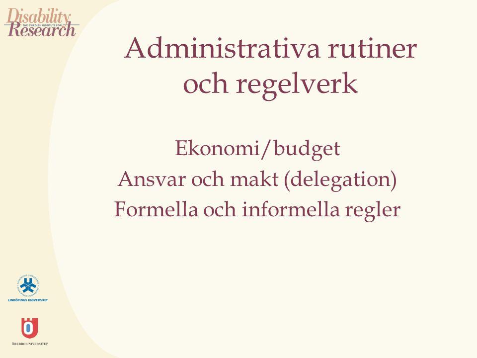Administrativa rutiner och regelverk