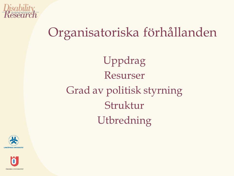 Organisatoriska förhållanden
