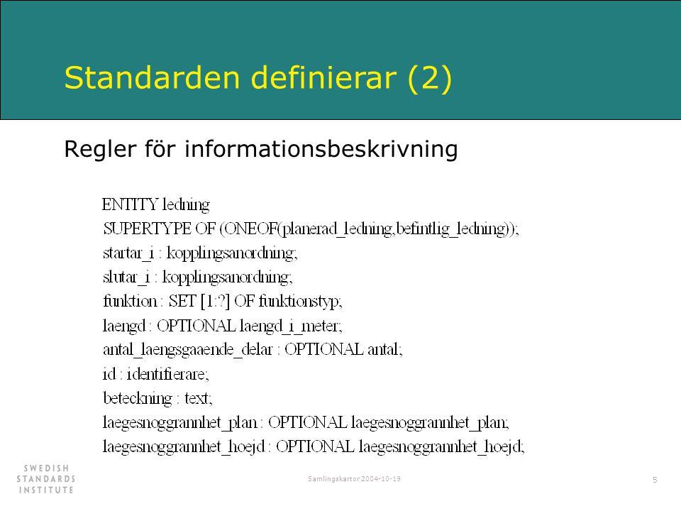 Standarden definierar (2)