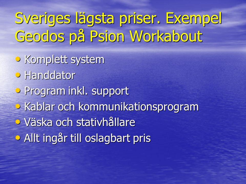 Sveriges lägsta priser. Exempel Geodos på Psion Workabout