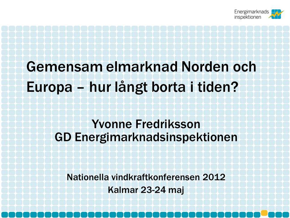 Gemensam elmarknad Norden och Europa – hur långt borta i tiden