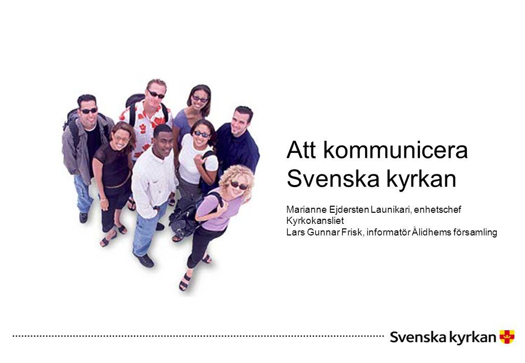 Att kommunicera Svenska kyrkan