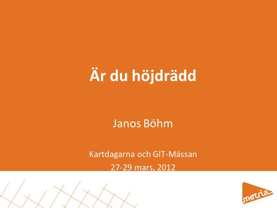 Janos Böhm Kartdagarna och GIT-Mässan 27-29 mars, 2012