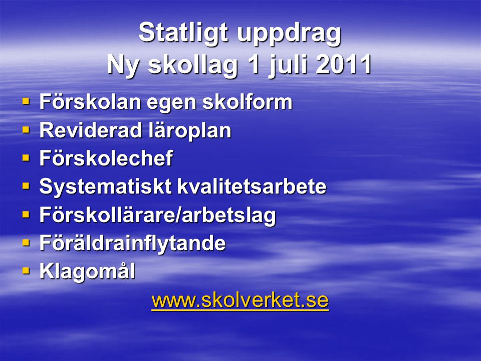 Statligt uppdrag Ny skollag 1 juli 2011