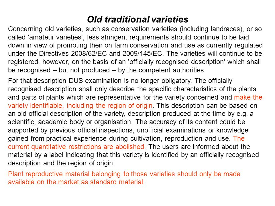 Old traditional varieties