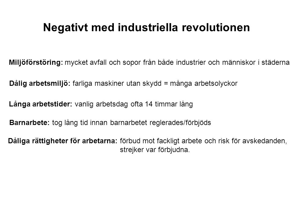Negativt med industriella revolutionen