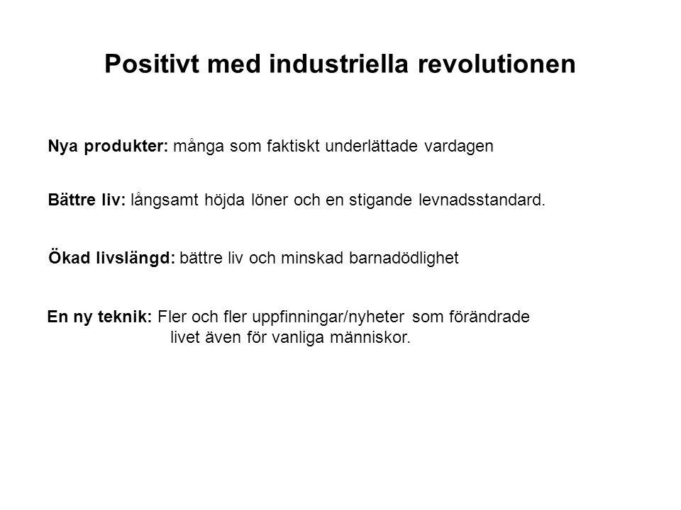 Positivt med industriella revolutionen