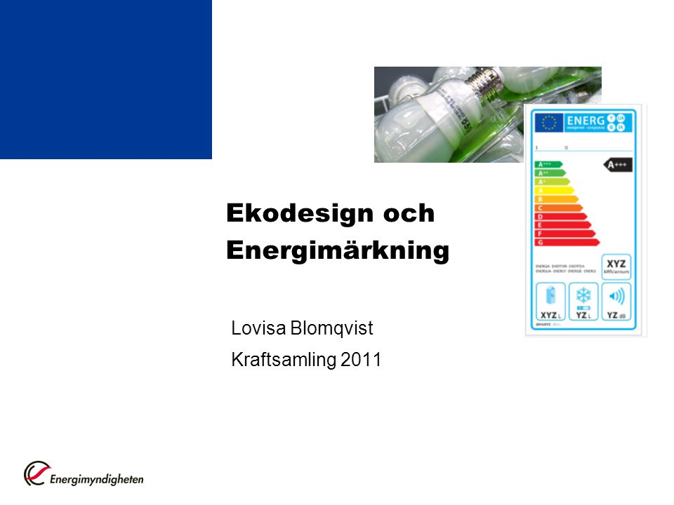 Ekodesign och Energimärkning