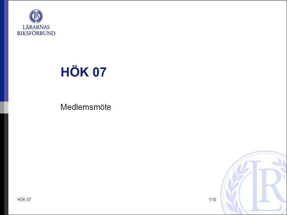 HÖK 07 Medlemsmöte HÖK 07