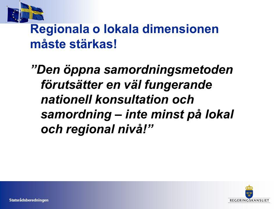 Regionala o lokala dimensionen måste stärkas!