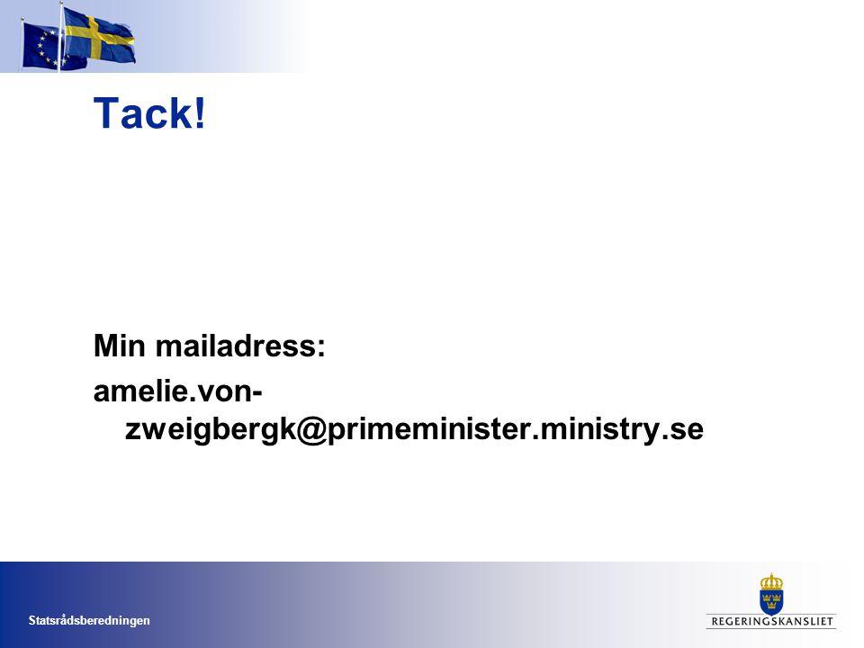 Tack! Min mailadress: amelie.von-zweigbergk@primeminister.ministry.se
