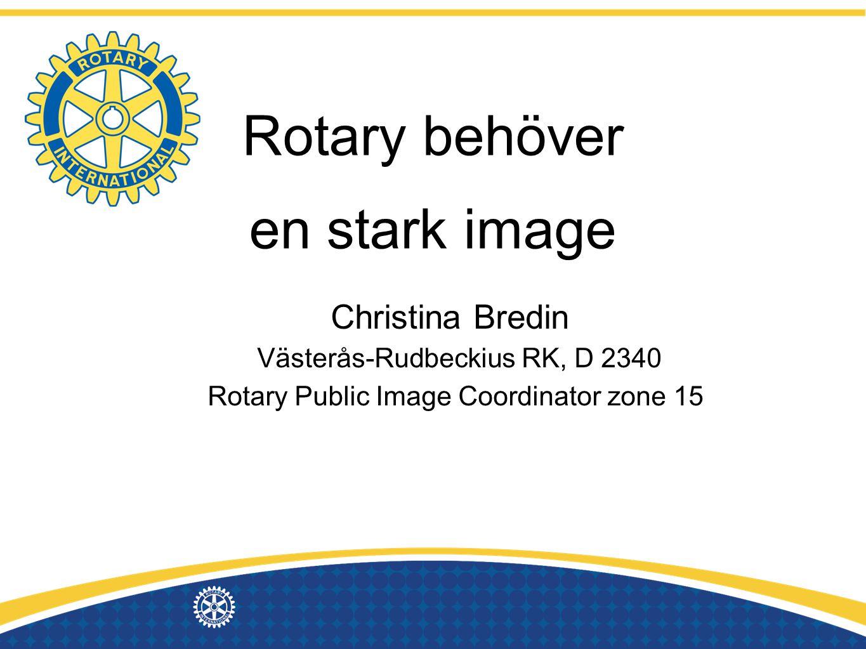 Rotary behöver en stark image Christina Bredin