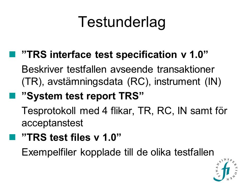 Testunderlag TRS interface test specification v 1.0