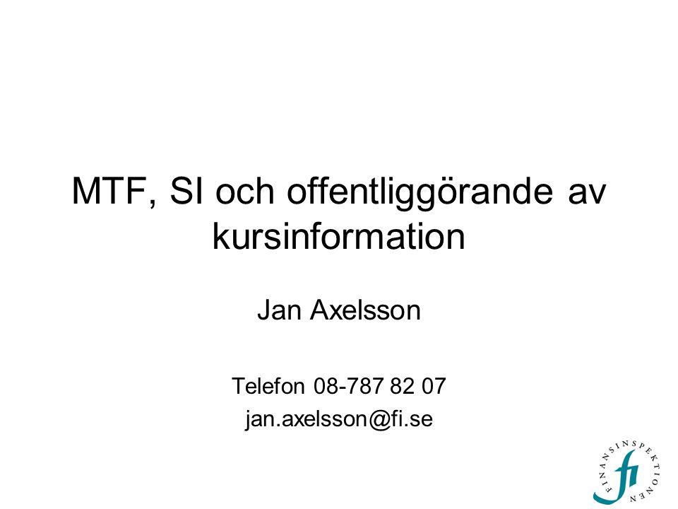MTF, SI och offentliggörande av kursinformation