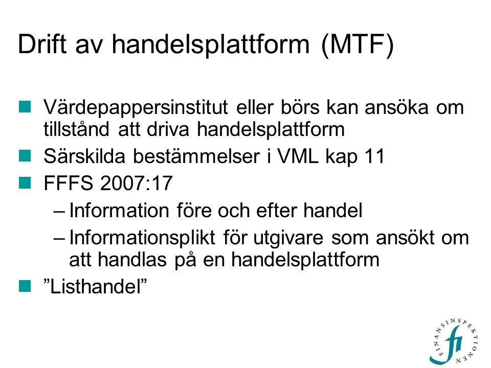 Drift av handelsplattform (MTF)