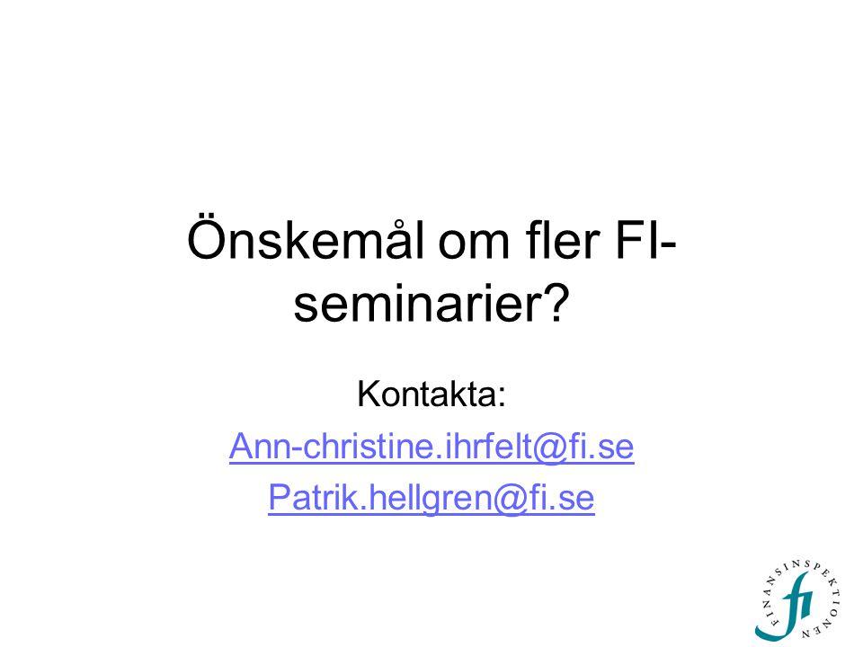 Önskemål om fler FI-seminarier