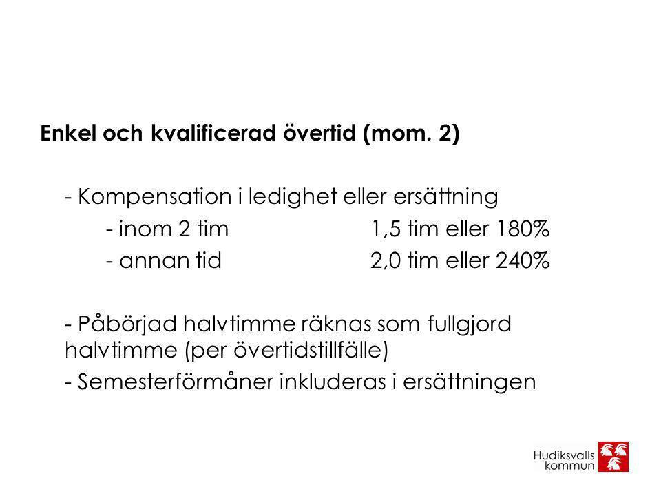 Enkel och kvalificerad övertid (mom. 2)