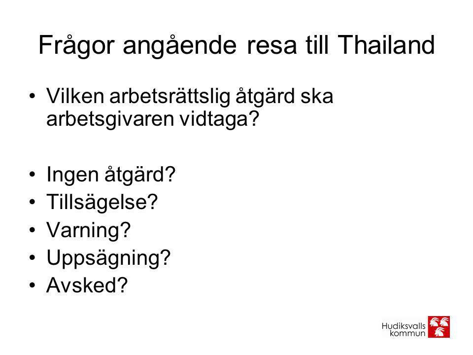 Frågor angående resa till Thailand