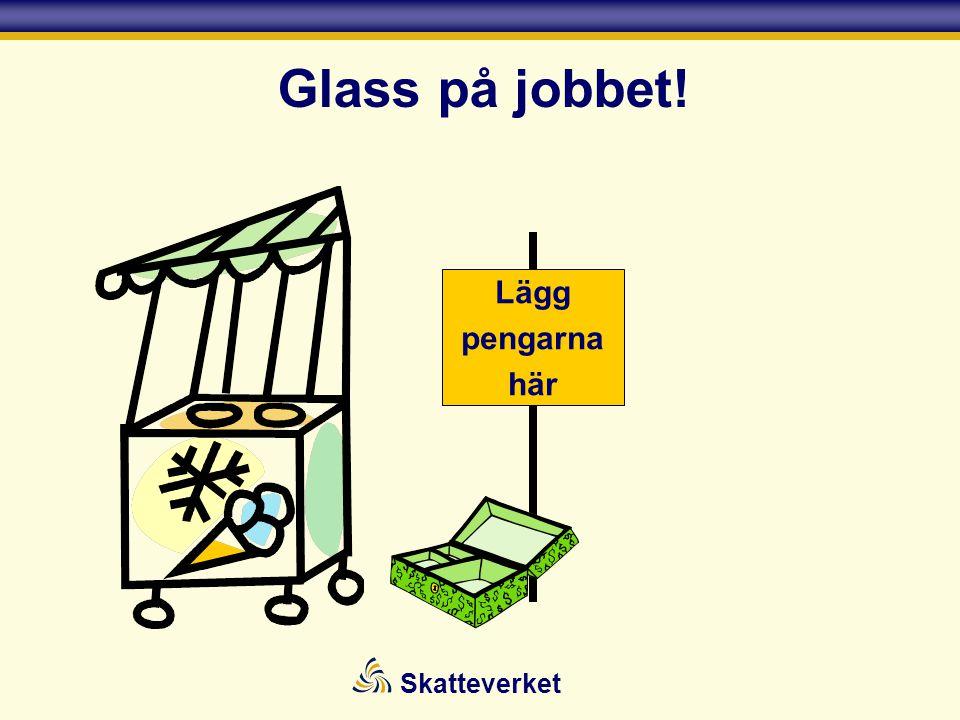 Glass på jobbet! Lägg pengarna här