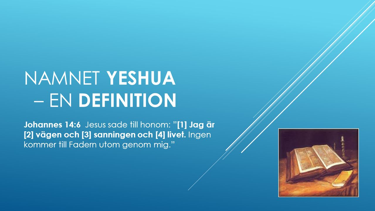 Namnet Yeshua – En Definition
